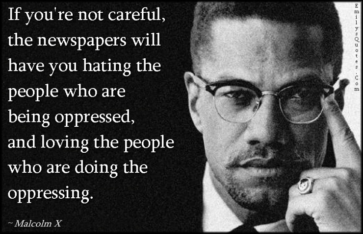 Malcolm Hating the Oppressed 2