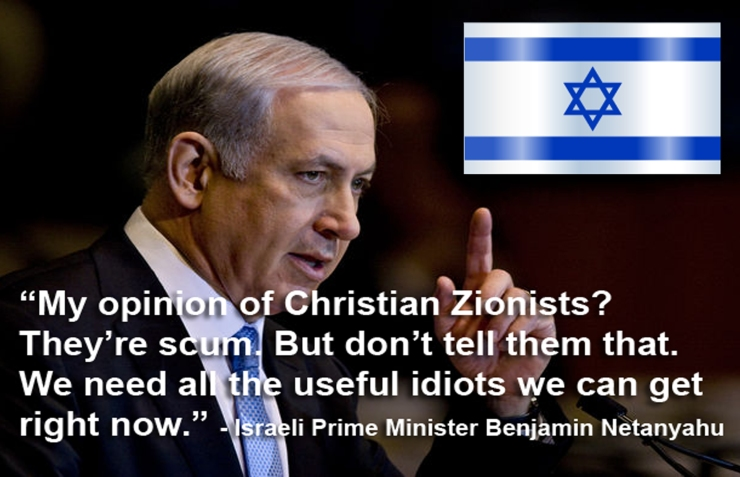 Benjamin-Netanyahu-Christian-Zionists-are-Scum